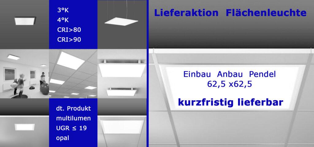 Kurzfristig lieferbare Flächenleuchte hergestellt in Deutschland